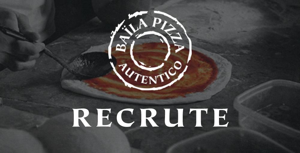 Baïla Pizza Autentico recrute – Buxerolles !